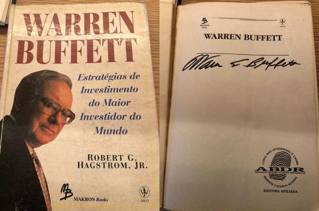 Capa e folha de rosto autografada do livro de Warren Buffett. Exemplar de Roberto Chagas, da Trafalgar